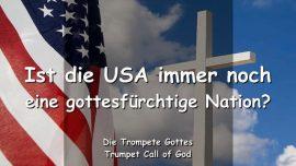 2012-07-04 - Eine perverse Nation-Amerika-Gottesfurcht-USA-Trompete Gottes-Liebesbrief von Gott