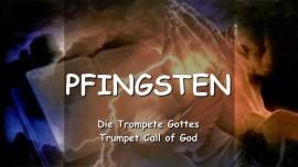 DAS SAGT DER HERR betreffend PFINGSTEN - Trompete Gottes