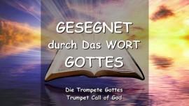 Das sagt Der Herr - Seid gesegnet durch das Wort Gottes - Trompete Gottes