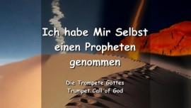 Der Herr sagt - Ich habe Mir Selbst einen Propheten genommen - Trompete Gottes