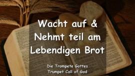 Der Herr sagt - Nehmt teil am Lebendigen Brot-Trompete Gottes
