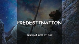 Predestination - Trumpet Call of God