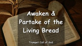 The-Lord-says-Awaken-and-partake-of-the-Living-Bread-Trumpet-Call-of-God