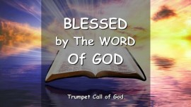 Thus says The Lord - Blessed by The Word of God - TRUMPET CALL OF GOD