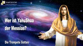 2004-10-31 - Wer ist YAHUSHUA-Wer ist Jesus Christus-Wer ist der Messias-Die Trompete Gottes 1280