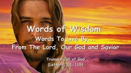 6.-WORDS-of-WISDOM-from-YAHUSHUA...-Words-to-Live-by-Trumpet-Call-of-God