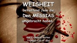 DE1-14 Der Herr schenkt Weisheit betreffend Jene die den Messias umgebracht haben-Trompete Gottes