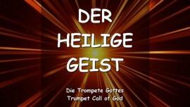DER HERR Erklaert_Der Heilige Geist_TROMPETENRUF GOTTES