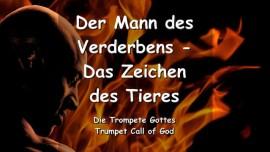 DER HERR SPRICHT UEBER den Mann des Verderbens und das Zeichen des Tieres - TROMPETE GOTTES
