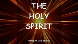 The Lord explains_The Holy Spirit_Trumpet Call of God