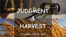 The-Lord-speaks-about-Judgment-and-Harvest-Trumpet-Call-of-God