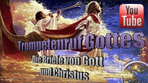 Trumpet Call of God Deutsch - Trompete Gottes - Youtube Videos