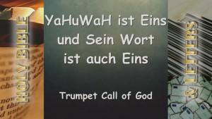 YaHuWaH Ist Eins – Und Sein Wort ist auch Eins thumbnail