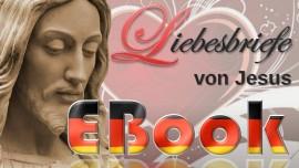 EBook Liebesbriefe von Jesus