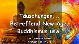 2006-02-08 - Taeuschungen-Buddhismus-Hellseher-New Age-Trompete Gottes-Liebesbrief von Gott
