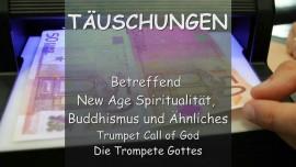 2006-02-08 Trompete Gottes - Der Herr spricht ueber Taeuschungen... New Age - Buddhismus