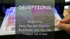 2006-02-08 Trumpet Call of God - The Lord speaks on Deceptions... New Age - Buddhism