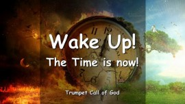 2009-12-08 MEN IN THE CHURCHES WAKE UP THE TIME IS NOW Says the Lord TRUMPET CALL OF GOD