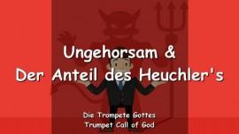 2011-08-20 - Der Herr erklaert Ungehorsam und der Anteil des Heuchlers-Trompetenruf Gottes-Liebesbrief von Gott