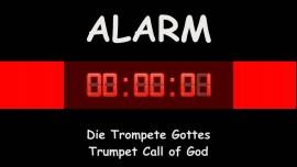 Trompete Gottes - Blaest die Trompete... Schlagt Alarm - Der Heilige von Israel kommt herunter