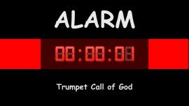Trumpet Call of God - The Lord says... Blow the Trumpet and sound the Alarm