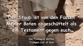 2006-07-16 - DER STAUB IST VON DEN FUESSEN MEINER BOTEN ABGESCHUETTELT ALS TESTAMENT GEGEN EUCH Kirchen der Menschen-TROMPETE GOTTES