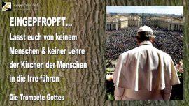 2007-02-02 - Eingepfropft in Olivenbaum-Irrefuehrung-Taeuschung-Durch Menschen-Lehren-Kirchen-Trompete Gottes