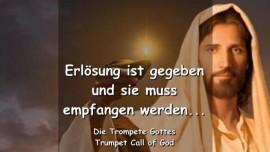 2007-06-19 - Erloesung ist gegeben und muss empfangen werden-Trompete Gottes-Liebesbrief von Jesus