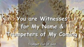 2010-03-25 - YOU ARE WITNESSES FOR MY NAME-TRUMPETERS OF MY COMING-TRUMPET CALL OF GOD