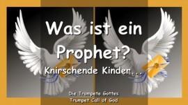 2011-01-10 Was ist ein Prophet-Meine knirschenden Kinder-Trompete Gottes-Liebesbrief von Jesus