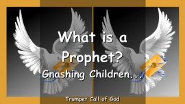 2011-01-10 What is a Prophet-My gnashing Children-Trumpet Call of God-Love-Letter from Jesus