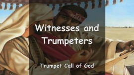 YAHUSHUA SAYS... You are Witnesses for My Name and My Glory - Trumpeters of My Coming