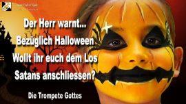 2004-10-06 - Was sagt Gott zu Halloween Tag der Toten-Los von Satan teilen-Die Trompete Gottes