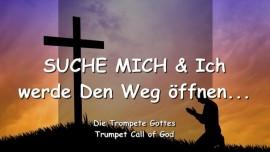 2004-12-25 - Der Herr sagt-Suche Mich und Ich werde den Weg oeffnen-Die Trompete Gottes-Liebesbrief von Gott