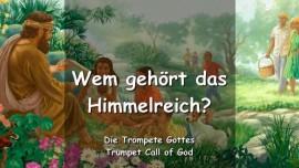 2005-01-02 - Wem gehoert das Himmelreich-Trompete Gottes-Liebesbrief von Gott