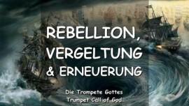 2007-01-22 - REBELLION VERGELTUNG ERNEUERUNG-Wie in den Tagen von Noah-DIE TROMPETE GOTTES