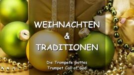 Der Herr spricht ueber Weihnachten und Traditionen_Trompete Gottes