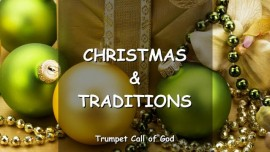 The Lord speaks about Christmas and Traditions_Trumpet Call of God