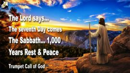 2005-04-18 - The seventh Day-One Thousand Years Rest and Peace-The Sabbath-Trumpet Call of God