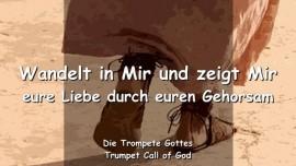 2006-01-08 - Wandelt in Mir und zeigt Mir eure Liebe durch euren Gehorsam-Trompete Gottes-Liebesbrief von Gott