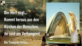 2011-03-26 - Kommt heraus aus den Kirchen der Menschen-Verhungern-die Trompete Gottes-Liebesbrief von Jesus