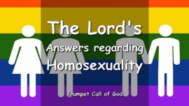 Trumpet Call of God-Answers of God regarding Homosexuality-Blessed are those who overcome for My Name's sake