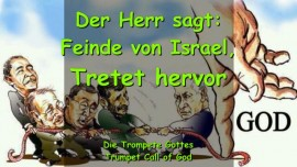 2009-12-31 - Feinde von Israel-Tretet hervor-Trompete Gottes-Ruf Gottes an die Nationen