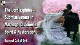 2005-11-23 - Submissiveness in Marriage-Division in Spirit-Restoration in Marriage-Bride of Christ-Trumpet Call of God