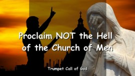 2006-01-14 - Proclaim not the Hell of the Church of Men-Mercy of God-Judgment of God-Trumpet Call of God