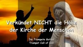 2006-01-14 - Verkuendet nicht die Hoelle der Kirche der Menschen-Barmherzigkeit Gottes-Urteil Gottes-Trompete Gottes