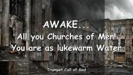 2006-05-23 - Churches of Men awake-Lukewarmness-Lukewarm-Trumpet Call of God-Loveletter from God