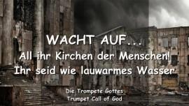 2006-05-23 - TC - Kirchen der Menschen-Wacht auf-Lauheit-Lauwarm-Trompete Gottes-Liebesbrief von Gott