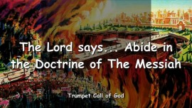 2006-06-28 - Abide in the Doctrine of The Messiah-Trumpet Call of God-Love Letter from God-Spiritual Teaching of Christ