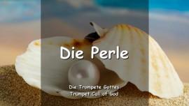 Trompete Gottes - Die Perle